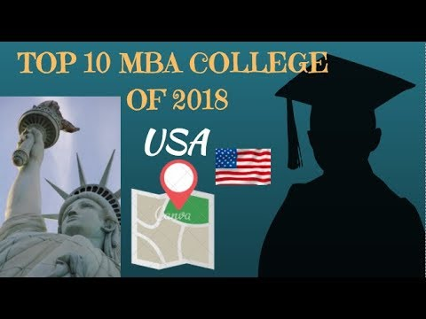 TOP MBA COLLEGES IN USA II TOP 10 BUSINESS SCHOOLS IN USA of 2018 II TOP 10 CRAFT