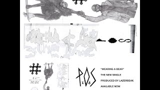 "P.O.S ""Wearing A Bear"" [Official Audio]"