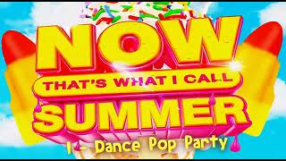 Now That's What I Call Summer (2021) 1 Dance Pop Party