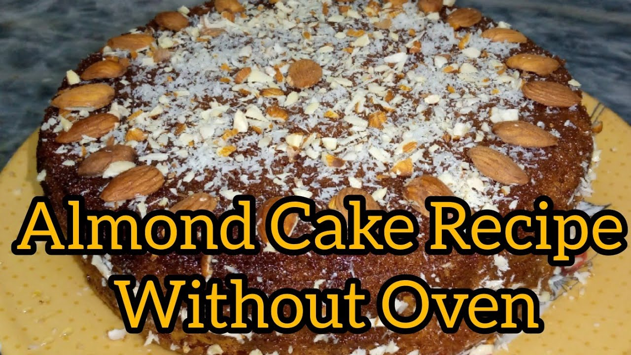 #Almond Cake Recipe/ #Without Oven/ By Cook with Nasreen ...