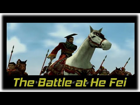 Dynasty Warriors 3 |  The Battle at He Fei (Blast from the Past!)
