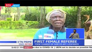 First Kenyan female  referee Rose Wandera recounts how rules have changed in today's football