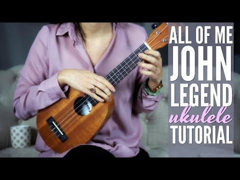 DAY 9 - ALL OF ME - Ukulele Love Songs Challenge John Legend