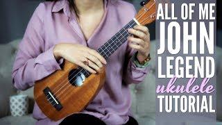 DAY 9 ALL OF ME Ukulele Love Songs Challenge John Legend