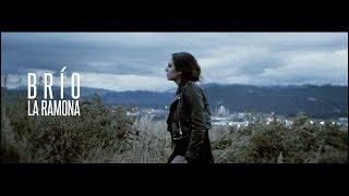 La Ramona - Brío (Official Video)