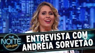 The Noite (26/10/15) - Entrevista com Andréia Sorvetão