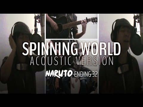 【Sumashu】 Spinning world - acoustic version 「 Naruto ED 32 」