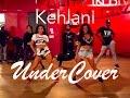 "Kehlani - ""Undercover"" JR Taylor Choreography"