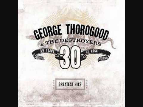 one Bourbon one Scotch one Beer - George Thorogood