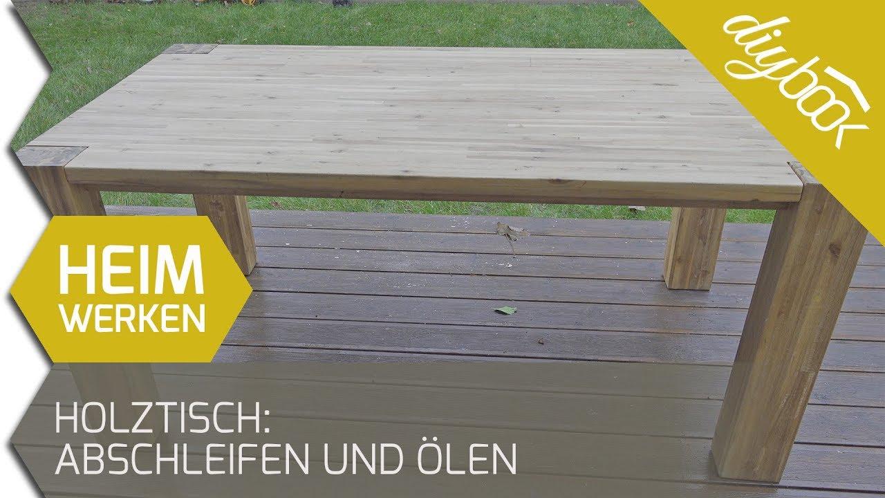 Holztisch: Abschleifen und ölen