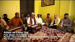 Adam Se Laayi Hai - Fareed Ayaz & Abu Muhammad Qawwal