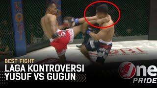 Sampai Muntah! 🤮 Yusuf Susilo VS Gugun Gusman Bikin Penonton Teriak Parah || Best Fight One Pride