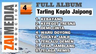 Full Album TARLING KOPLO JAIPONG VOL. 4 (COVER) By Zaimedia Production Group