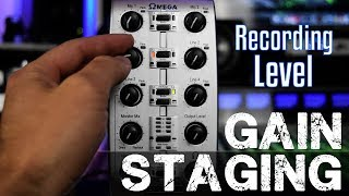 Recording Level Gain Staging - Mic/Preamp/Compressor/Interface/DAW