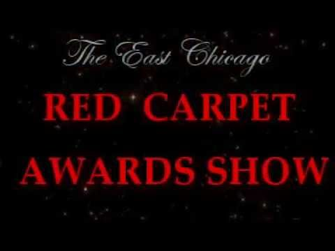 """Red Carpet Awards Show Or East Chicago Promo: (""""Tickets Available Now"""")"""
