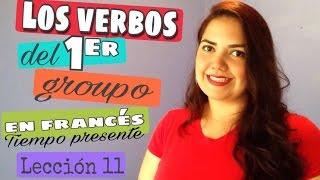 los verbos del 1er grupo en francés | Prof_OriZulu (lección 11)