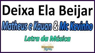 Baixar Matheus e Kauan & Mc Kevinho - Deixa Ela Beijar - Letra