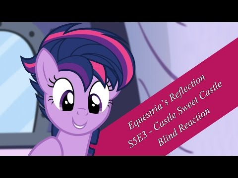 S5E3 - Castle Sweet Castle - Blind Reaction