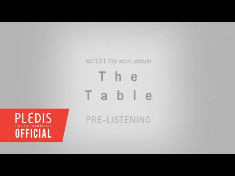 NU'EST 7TH MINI ALBUM 'The Table' PRE-LISTENING