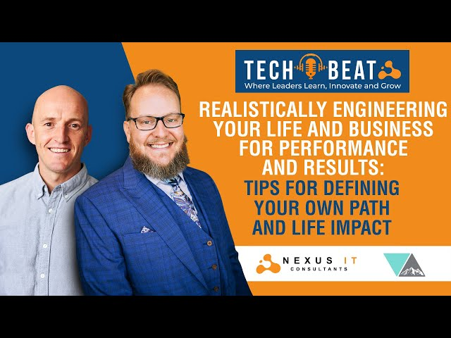 Engineering Your Life And Business For Performance & Growth