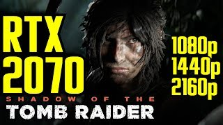 Shadow of the Tomb Raider RTX 2070 OC | 1080p - 1440p & (4K) 2160p | FRAME-RATE TEST