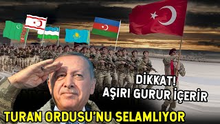 Erdoğan Turan Ordusunu Selamladı! GURUR VERİCİ ANLAR