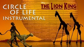 Circle of Life (Instrumental) - The Lion King Musical (Broadway)