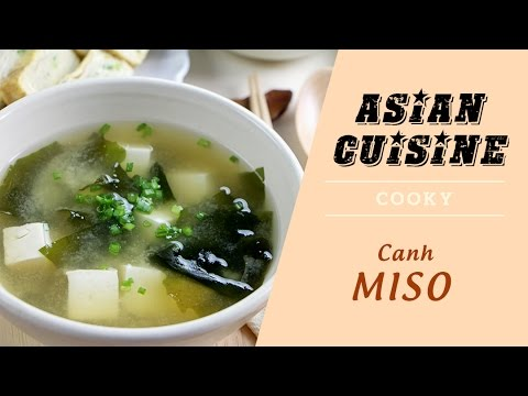 Cách nấu Canh Miso Nhật Bản – Cooky TV
