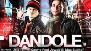 jowell ft gocho con dj lowbred - dandole remix