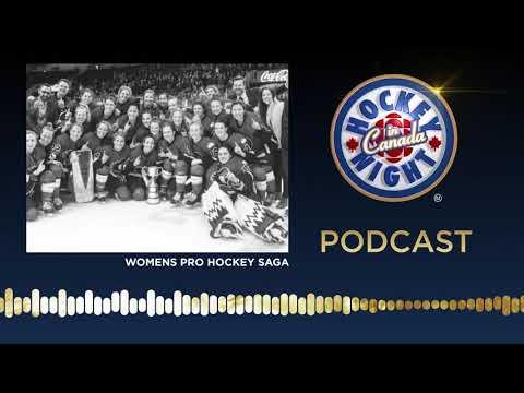 Women's Pro Hockey Saga | Hockey Night in Canada Podcast