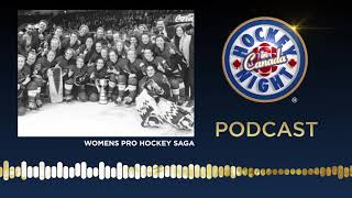 Women's Pro Hockey Saga | Hockey Night in Canada Podcast