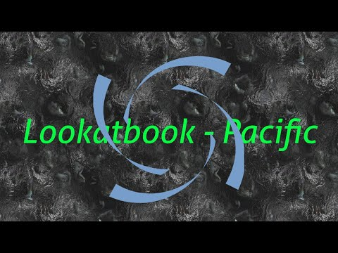🎵Lookatbook - Pacific🎵