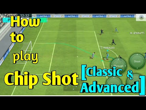 How to Play CHIP SHOT in Pes 2018 Mobile [Advanced / Classic] Skill Tutorial