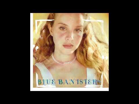 Lana Del Rey - Blue Banister (Official Audio)