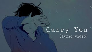 Ruelle (feat. Fleurie) - Carry You (lyric video)