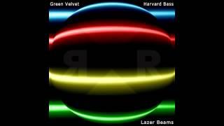 Green Velvet, Harvard Bass - Lazer Beams (Original Mix) [Relief Records]
