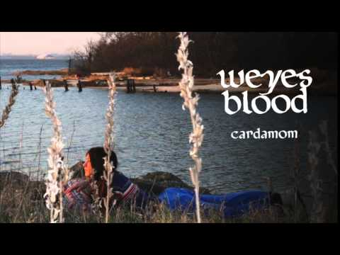 Weyes Blood - Cardamom [Official Audio]