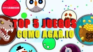 TOP 5 JUEGOS SIMILARES A AGARIO!!! | MoRTaL!