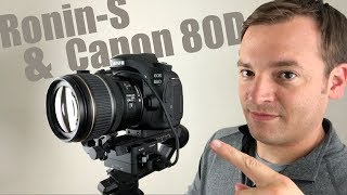 DJI Ronin-S + Canon 80D   How to Control the Canon 80D with the Ronin-S?