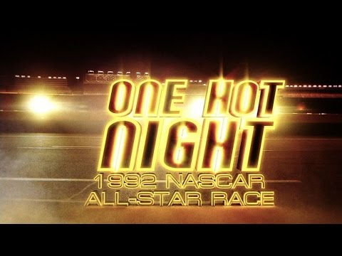 One Hot Night: 1992 NASCAR All-Star Race