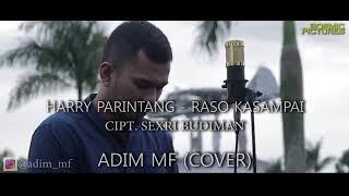 RASO KASAMPAI - HARRY PARINTANG | COVER Adim MF