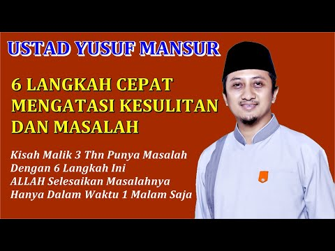 6 Langkah Mengatasi Kesulitan - Ceramah Ustad Yusuf Mansur
