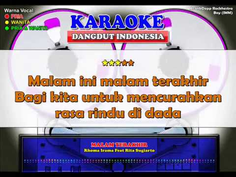 MALAM TERAKHIR - Rhoma Irama feat Rita Sugiarto (Karaoke Dangdut Indonesia)