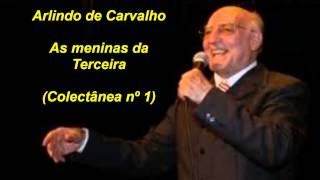 Arlindo de Carvalho - As meninas da Terceira
