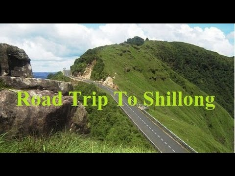Travel Video Diaries-Road Trip to Shillong(scotland of east)From Guwahati-day1