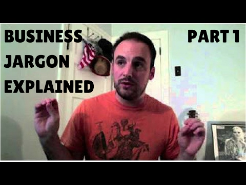 Office Humor - Business Jargon Explained (Part 1)