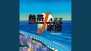 Provided to YouTube by JVCKENWOOD Victor Entertainment Corp. SELF PORTRAIT · TROPICAL JAZZ BIG BAND TROPICAL JAZZ BIG BAND XIII -Fantasy- ...