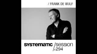 Marc Romboy - Systematic Session 294 with Frank De Wulf