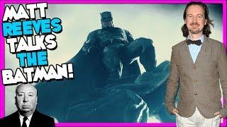 Matt Reeves Talks THE BATMAN! DCEU NEWS