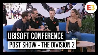 #13 Post show - Tom Clancy's The Division 2 - Ubisoft E3 2018